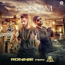 Badnaam - Ronnie Singh
