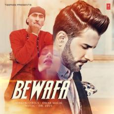 Bewafa - Omar Malik & Dr Zeus