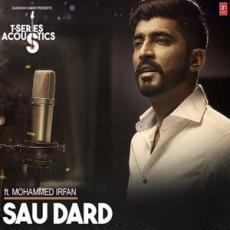 Sau Dard - Mohammed Irfan