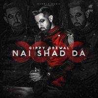 Nai Shad Da - Gippy Grewal
