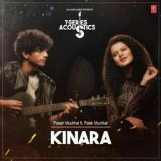 Kinara (Acoustic) - Palak Muchhal