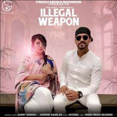 Illegal Weapon - Jasmine Sandlas