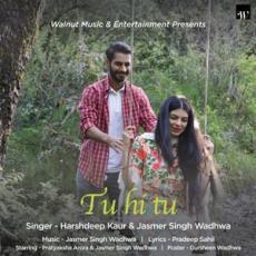 Tu Hi Tu - Harshdeep Kaur