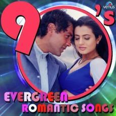 90s Evergreen Romantic