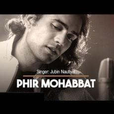 Phir Mohabbat (Acoustic) - Jubin Nautiyal