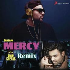 Mercy - Dj Chetas Remix