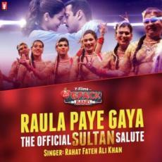 6 Pack Band – Raula Paye Gaya – The Official Sultan Salute