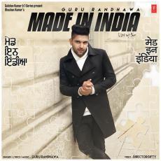 Made In India - Guru Randhawa