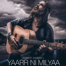 Yaarr Ni Milyaa - Hardy Sandhu