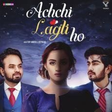 Achchi Lagti Ho - Addy Nagar ft. Vijay Jammers