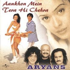 Aankhon Mein Tera Hai Chehra Aryans