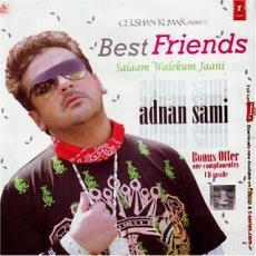 Adnan Sami Best Friends