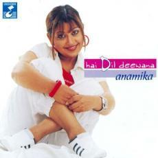 Hai Dil Deewana Anamika