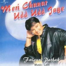 Meri Chunar Udd Udd Jaaye Falguni Pathak