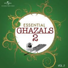 Essential - Ghazals 2, Vol. 2