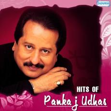 Hits Of Pankaj Udhas