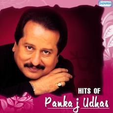 Hits Of Pankaj Udhas