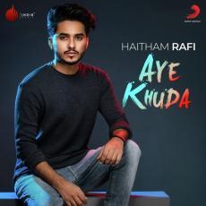 Aye Khuda - Haitham Rafi