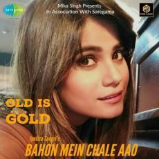 Bahon Mein Chale Aao Cover - Jyotica Tangri