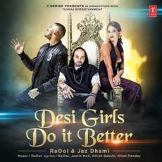 Desi Girls Do It Better - Jaz Dhami
