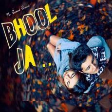 Bhool Ja - Altaaf Sayyed