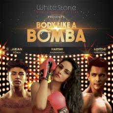 Body Like A Bomba - Aditya Narayan