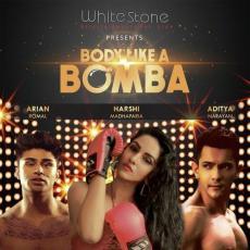 Body Like A Bomba - Aditya Narayan