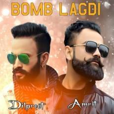 Bomb Lagdi - Dilpreet Dhillon