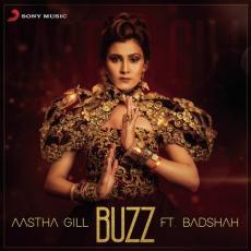 Buzz - Aastha Gill & Badshah