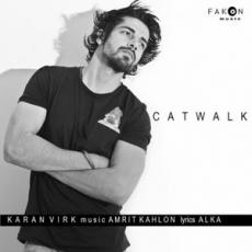 Catwalk - Karan Virk