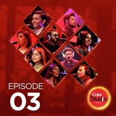 Coke Studio Season 10 Episode 3