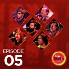 Coke Studio Season 10 Episode 5