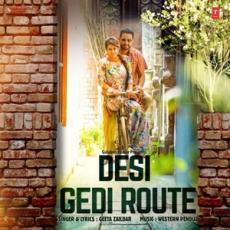 Desi Gedi Route - Geeta Zaildar
