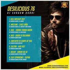 Desilicious 76 - DJ Shadow Dubai