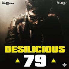 Desilicious 79 - DJ Shadow Dubai
