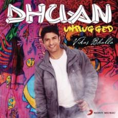 Dhuan Unplugged – Vikas Bhalla