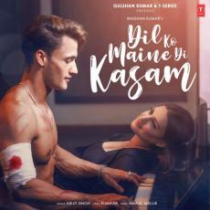 Dil Ko Maine Di Kasam - Arijit Singh