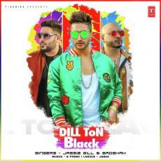 Dill Ton Blacck - Jassie Gill & Badshah