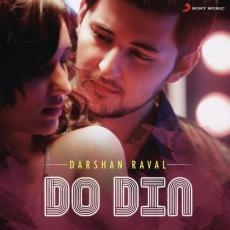 Do Din - Darshan Raval