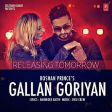 Gallan Goriyan - Roshan Prince