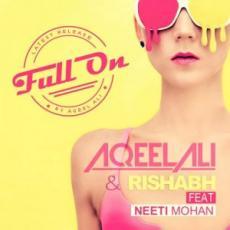 Full on – Neeti Mohan
