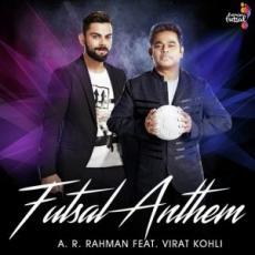 Futsal Anthem – feat. Virat Kohli