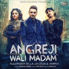 Angreji Wali Madam (Kulwinder Billa) Single