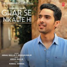 Ghar Se Nikalte Hi - Armaan Malik