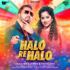 Halo Re Halo - Mika Singh