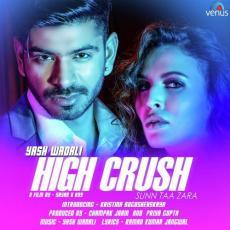 High Crush Sunn Taa Zara - Yash Wadali