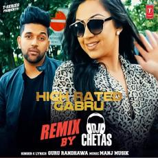 High Rated Gabru Remix - DJ Chetas