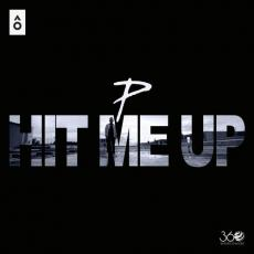 Hit Me Up - The PropheC