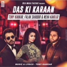 Das Ki Karaan (Tony,Falak,Neha Kakkar) Single