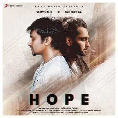 Hope - Vijay Malik, Oye Sheraa